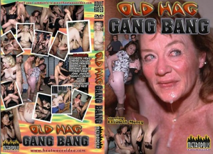 Old hag gang bang (Nagymamák gang-bang-be vágva)